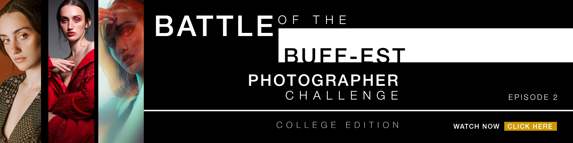Paul C. Buff, Inc.'s Battle of the BUFF-est Episode 2: College Edition features three college photographers and a unique challenge.