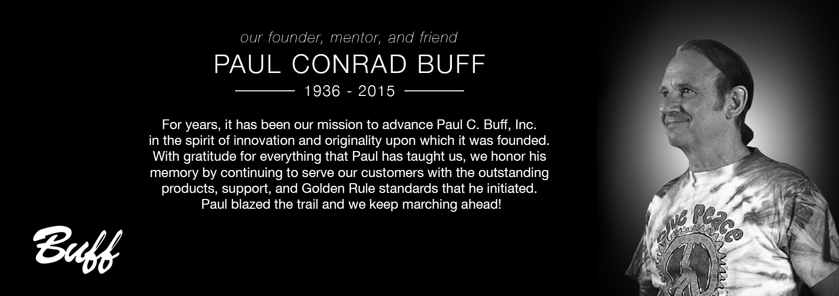 Paul C. Buff was a creator lighting innovator and adventurous pioneer. His career began in audio recording and the manufacturing of professional audio ...  sc 1 st  Paul C. Buff Inc. & Paul C. Buff Inc. | About Us